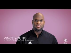 A special message from football star VINCE YOUNG