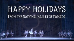 Happy Holidays from The National Ballet of Canada | 2018 | The National Ballet of Canada