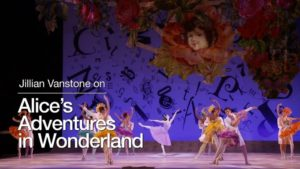 Jillian Vanstone on Alice's Adventures in Wonderland | The National Ballet of Canada