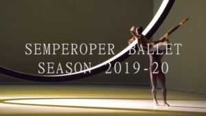 Semperoper Ballett Season Announcement 2019 – 20