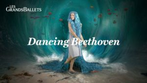 Dancing Beethoven | Les Grands Ballets | February 19 to 23, 2020