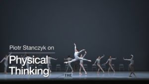 Piotr Stanczyk on Physical Thinking | The National Ballet of Canada