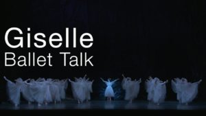 Giselle Ballet Talk   The National Ballet of Canada