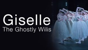 Giselle: The Ghostly Wilis | The National Ballet of Canada