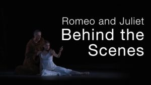 Romeo and Juliet: Behind the Scenes | The National Ballet of Canada