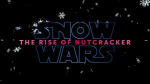 SNOW WARS: The Rise of Nutcracker